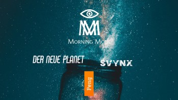 Morning Mode svynx Der Neue Planet